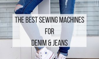 what sewing machine is good for jeans