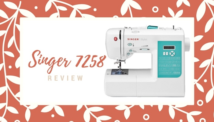 Singer 40 Review Great For Crafters Sewing From Home Adorable Singer Stylist 7258 Sewing Machine Reviews