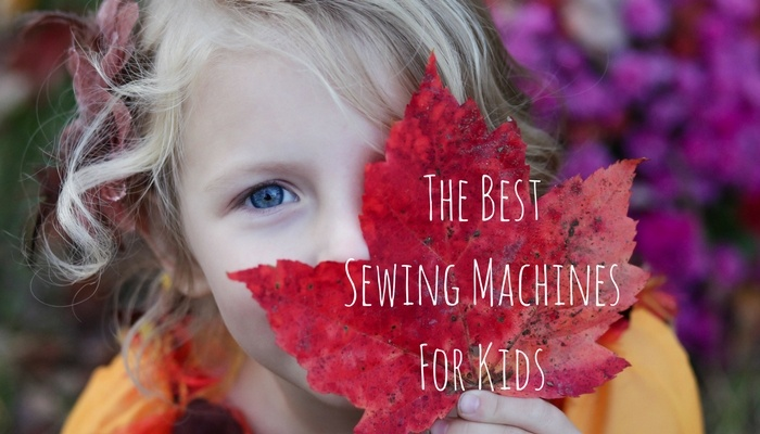The 40 Best Sewing Machines For Kids Sewing From Home Classy Kid Friendly Sewing Machines
